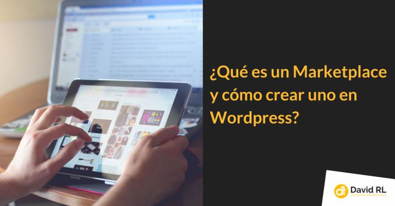 Tutorial | Como hacer un Marketplace en WordPress