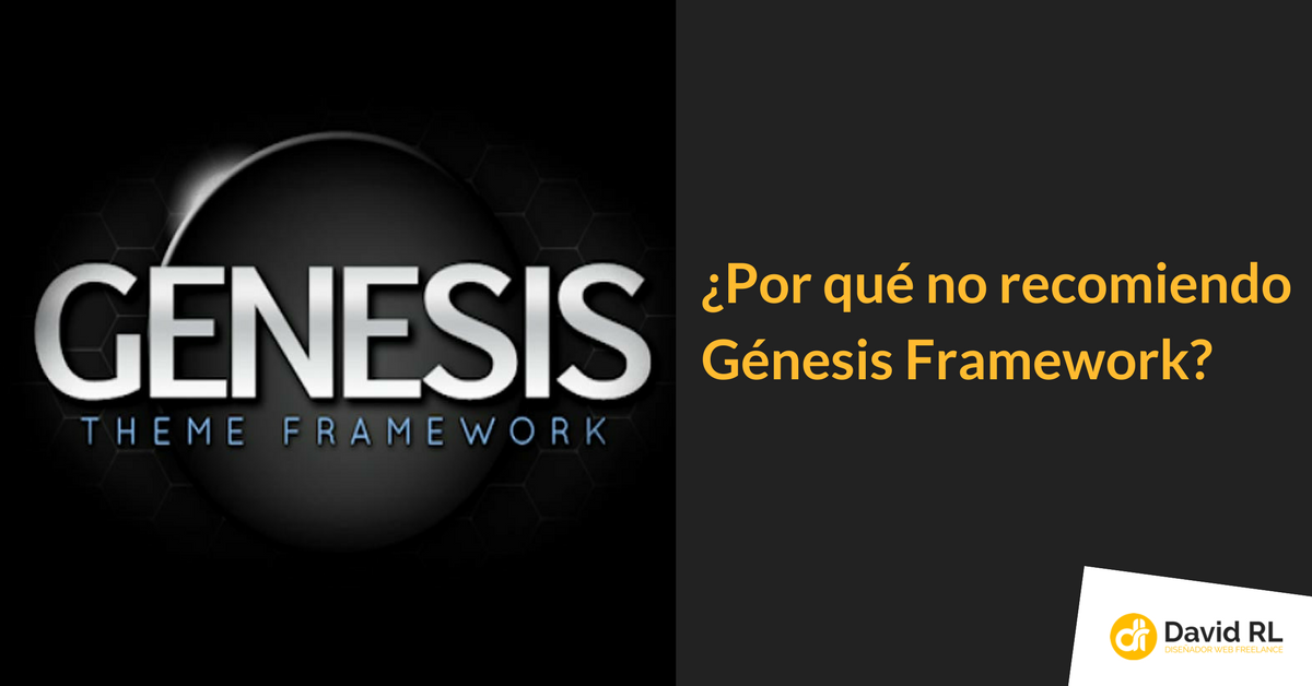 Yo no recomiendo Génesis Framework   Randulfe