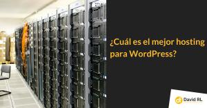 mejor hosting para WordPress