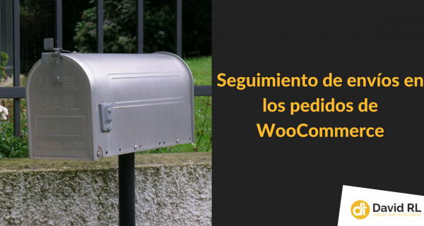 Seguimiento de envíos en los pedidos de WooCommerce