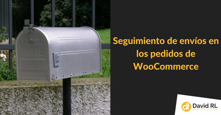 Seguimiento de envíos en los pedidos de WooCommerce