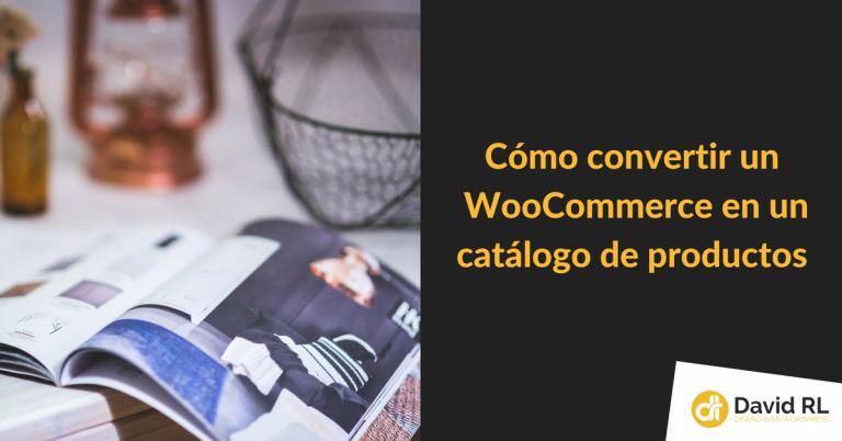 Cómo configurar el Módo Catálogo en WooCommerce