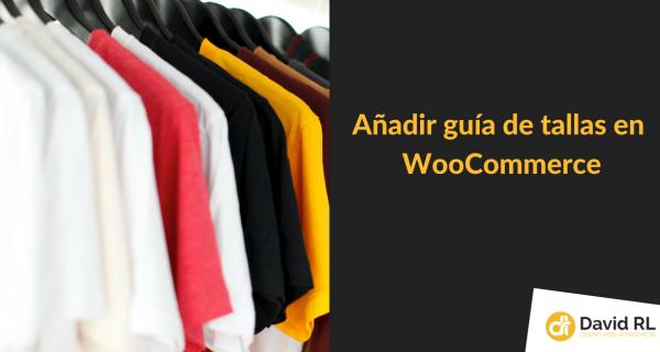 Cómo añadir guía de tallas para WooCommerce