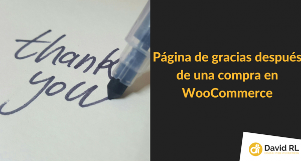 Página de Gracias Personalizada en WooCommerce