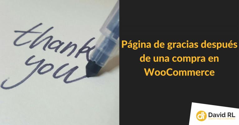 Página de Gracias Personalizada en WooCommerce