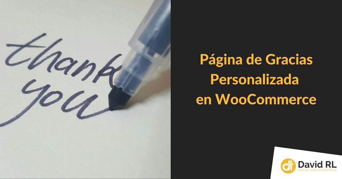 pagina gracias personalizada woocommerce