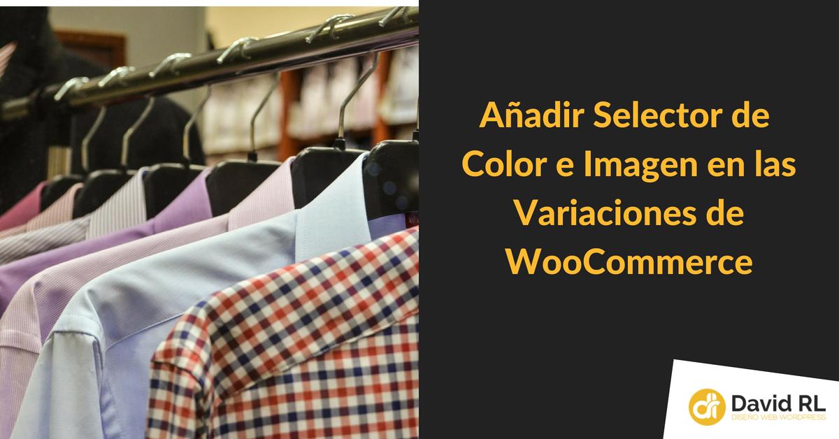 añadir selector de color e imagen en woocommerce