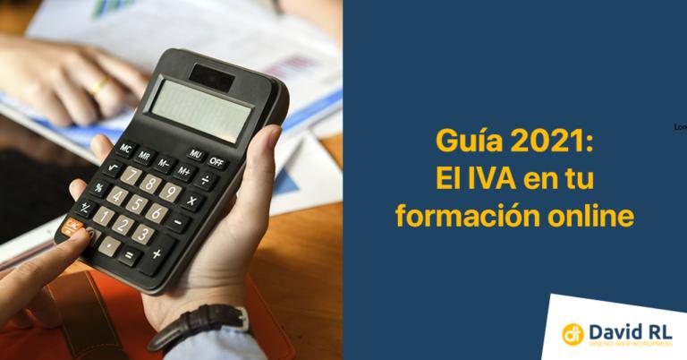 GUÍA 2021 | El IVA en la formación online
